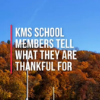 KMS IS Thankful Video